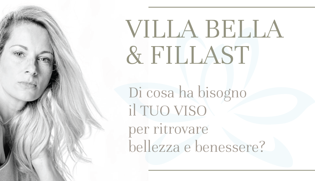VILLA BELLA & FILLAST