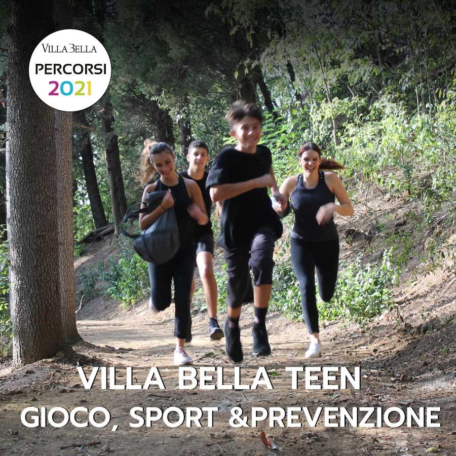 Villa Bella TEEN